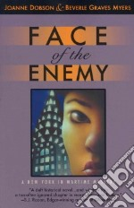 Face of the Enemy libro in lingua di Dobson Joanne, Myers Beverle Graves