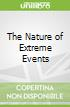 The Nature of Extreme Events