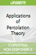 Applications of Percolation Theory