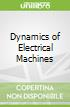 Dynamics of Electrical Machines