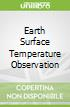 Earth Surface Temperature Observation