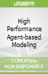 High Performance Agent-based Modeling