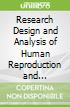 Research Design and Analysis of Human Reproduction and Development