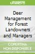 Deer Management for Forest Landowners and Managers