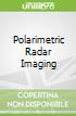 Polarimetric Radar Imaging