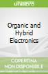 Organic and Hybrid Electronics