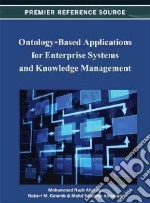 Ontology-Based Applications for Enterprise Systems and Knowledge Management libro in lingua di Ahmad Mohammad Nazir (EDT), Colomb Robert M. (EDT), Abdullah Mohd Syazwan (EDT)