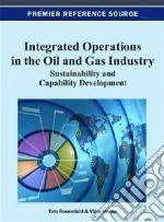 Integrated Operations in the Oil and Gas Industry libro in lingua di Rosendahl Tom (EDT), Hepso Vidar (EDT)