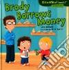 Brody Borrows Money