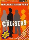 The Cruisers (CD Audiobook)