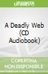 A Deadly Web (CD Audiobook)