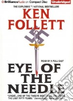 Eye of the Needle (CD Audiobook) libro in lingua di Follett Ken