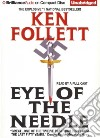 Eye of the Needle (CD Audiobook)