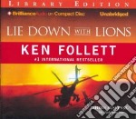 Lie Down With Lions (CD Audiobook) libro in lingua di Follett Ken