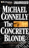 The Concrete Blonde (CD Audiobook)