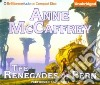 The Renegades of Pern (CD Audiobook)