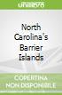 North Carolina's Barrier Islands