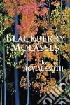 Blackberry Molasses libro str