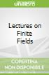 Lectures on Finite Fields