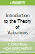 Introduction to the Theory of Valuations