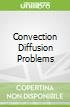 Convection Diffusion Problems