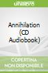 Annihilation (CD Audiobook)