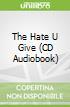 The Hate U Give (CD Audiobook)