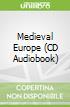 Medieval Europe (CD Audiobook)
