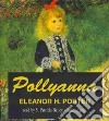 Pollyanna (CD Audiobook)