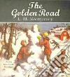 The Golden Road (CD Audiobook)