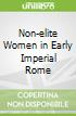 Non-elite Women in Early Imperial Rome