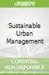 Sustainable Urban Management