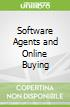 Software Agents and Online Buying