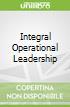 Integral Operational Leadership libro str