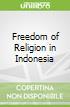 Freedom of Religion in Indonesia