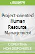 Project-oriented Human Resource Management