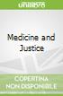 Medicine and Justice