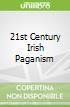 21st Century Irish Paganism