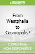 From Westphalia to Cosmopolis?