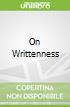 On Writtenness