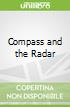 Compass and the Radar