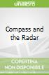 Compass and the Radar