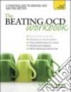 The Beating Ocd Workbook