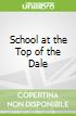 School at the Top of the Dale