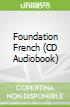 Foundation French (CD Audiobook)