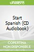 Start Spanish (CD Audiobook)