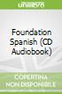 Foundation Spanish (CD Audiobook)