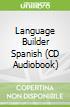 Language Builder Spanish (CD Audiobook)