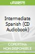 Intermediate Spanish (CD Audiobook)