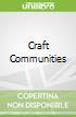 Craft Communities